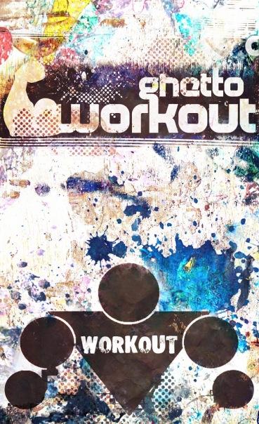 Постер Ghetto Workout